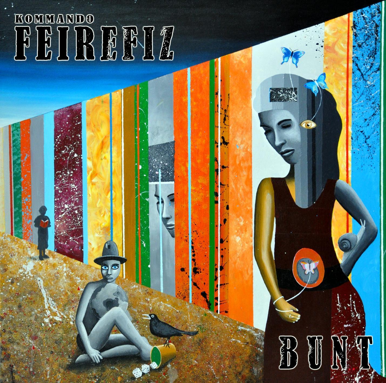 KOMMANDO FEIREFIZ, BUNT, Albumcover, Aufsturz, Berlin, 030