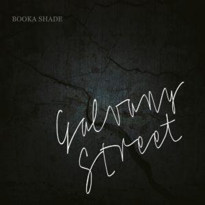 booka shade, galvany street