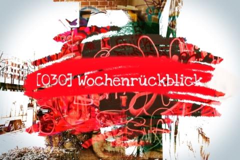 Wochenrückblick, 030, 2018