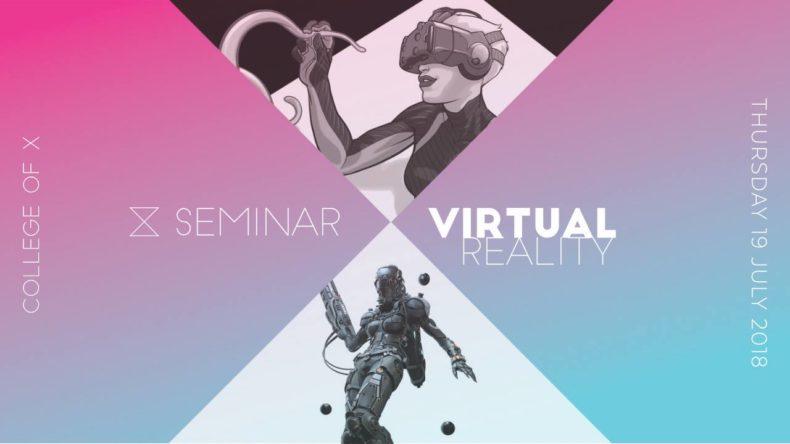 Virtual, VR, Seminar, College of X