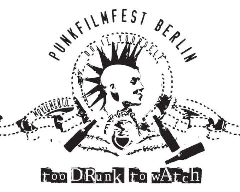 Film, Fest, Filmfest, Too Drunk to Watch, Punk, Berlin