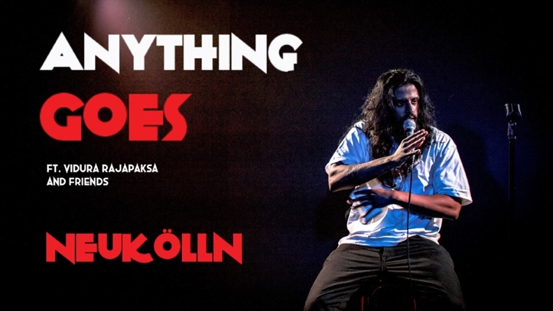 Anything Goes, Vidura Rajapaksa, Comedy, Standup